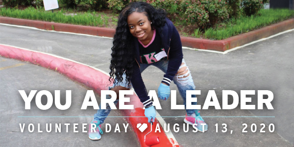 You Are a Leader | Volunteer Day, August 13, 2020