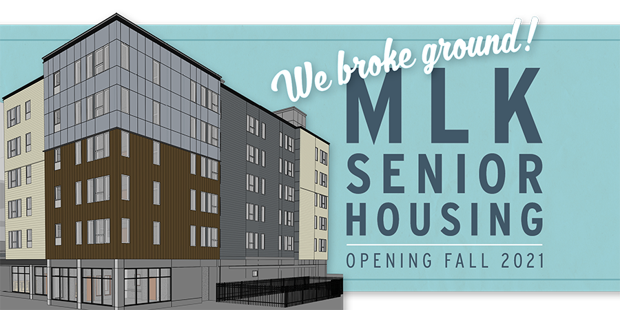 Rendering of building with text We Broke Ground! MLK Senior Housing Opening Fall 2021