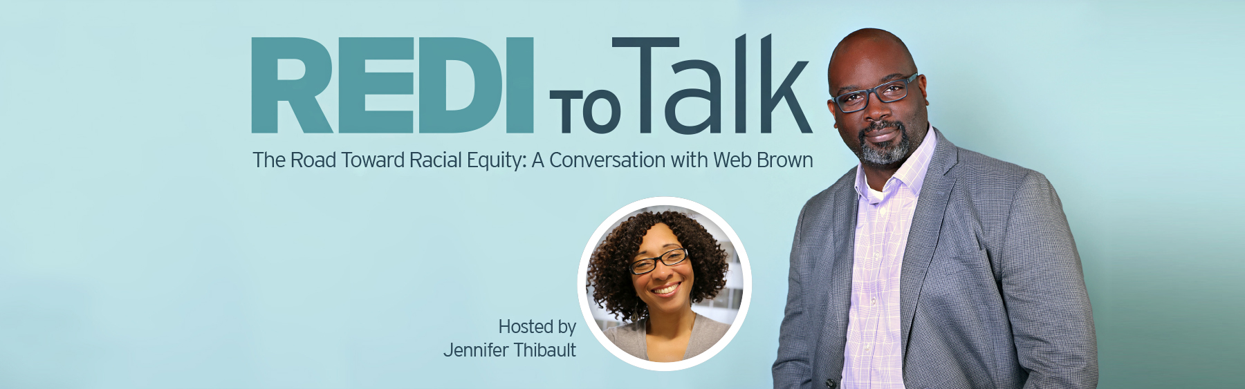REDI to Talk  |  The Road Toward Racial Equity
