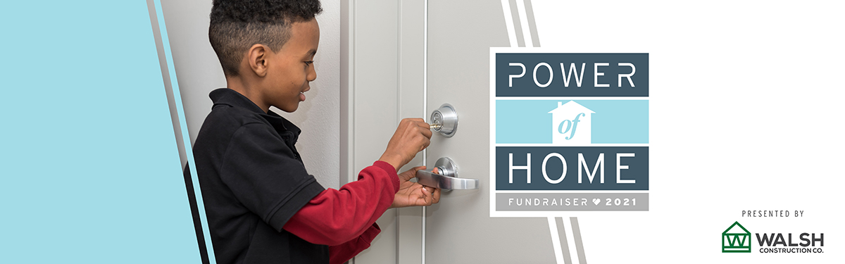 The Power of Home 2021 | Virtual Fundraiser